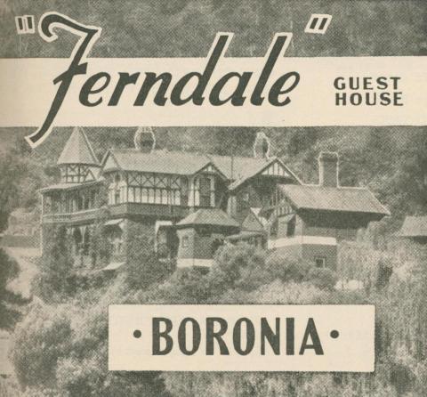 Ferndale Guest House, Boronia, 1947-48