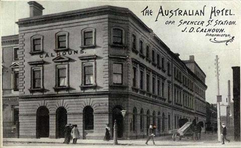 The Australian Hotel opposite Spencer Street Station, Melbourne, c1910, J.D. Calhoun Proprietor