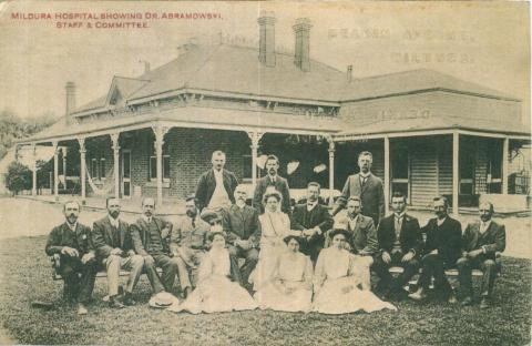 Mildura Hospital showing Dr Abramowski, staff and committee, c1910