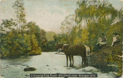 Crossing King River, Whitfield, 1907