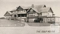 The Golf House, Barwon Heads