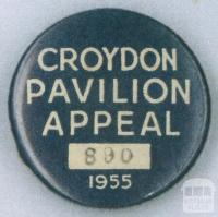 Croydon Pavillion Appeal badge, 1955