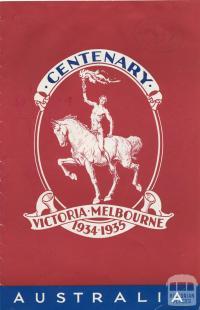 Centenary Victoria: Melbourne 1934