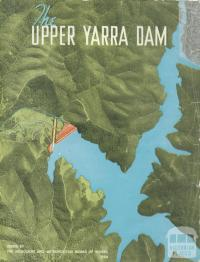 The Upper Yarra Dam, 1954