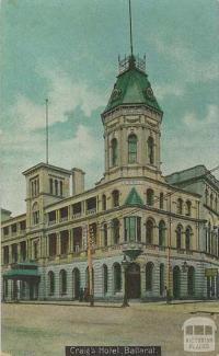 Craig's Hotel, Ballarat, c1910