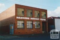 Melbourne Buddhist Centre, 1 Pitt Street, Brunswick East, 2005