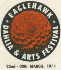 Eaglehawk Dahlia and Arts Festival 22-30 March 1975