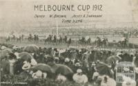 Melbourne Cup, Flemington, 1912