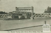 P.S. Marion passing under Murray River Bridge