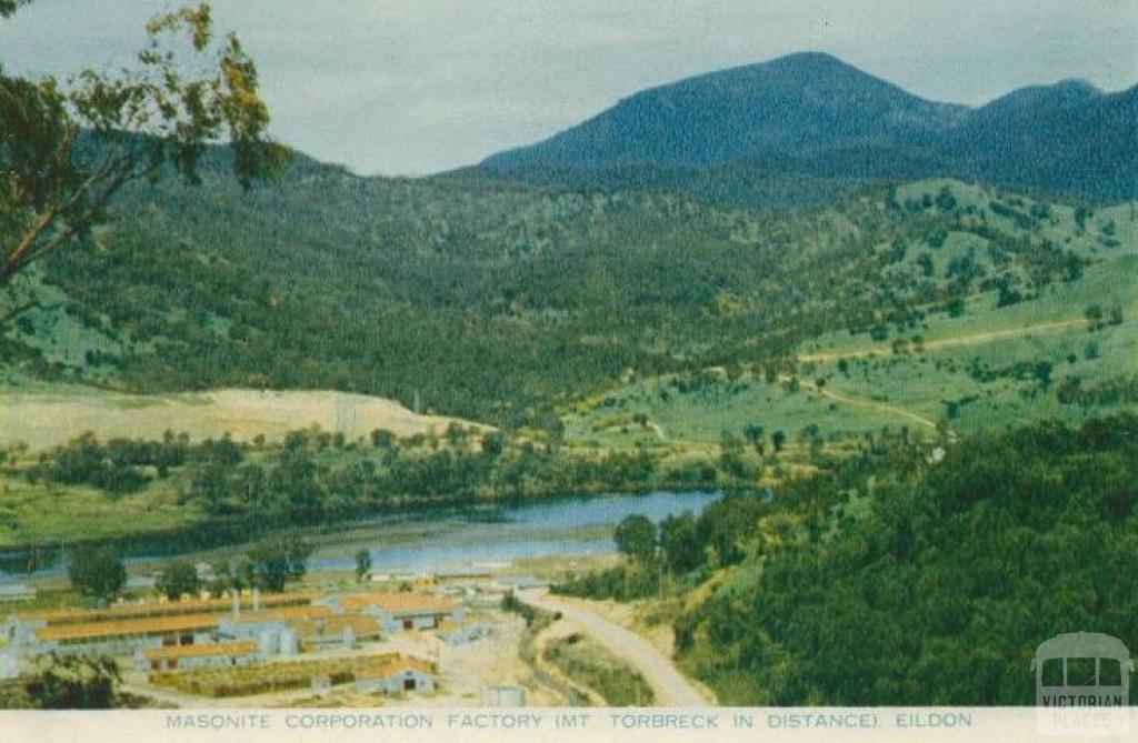 Masonite Corporation Factory (Mt Torbreck in distance) Eildon