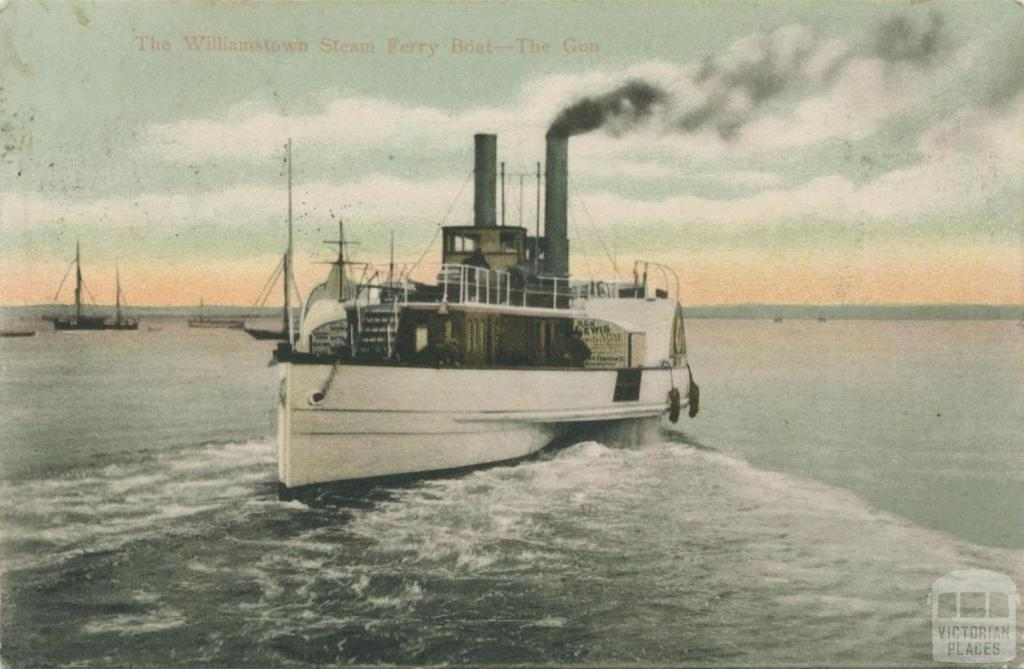 The Williamstown Steam Ferry Boat - The Gun, 1906